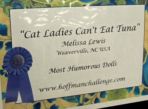 Cat Ladies Can't Eat Tune by Melissa Lewis, Most Humorous Doll, Hoffman Challenge